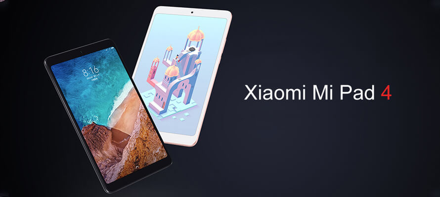 Xiaomi Mi Pad 4 Will Become One of The Most Competitive Products on The Market