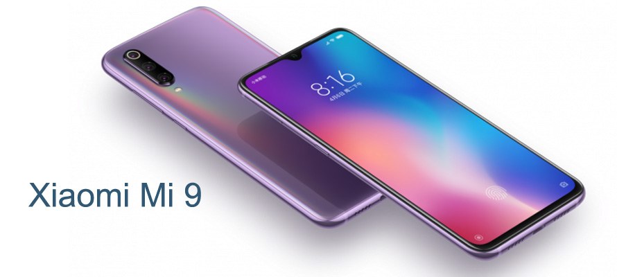 Xiaomi Mi 9 Full Specifications: Offers Monster Performance