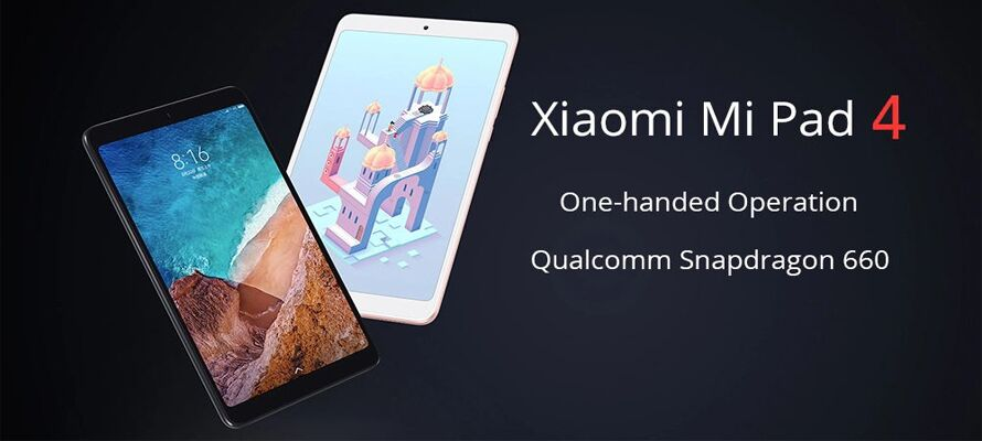 Review: Xiaomi Mi Pad 4 Tablet PC - can it indeed compete with the iPad 4?