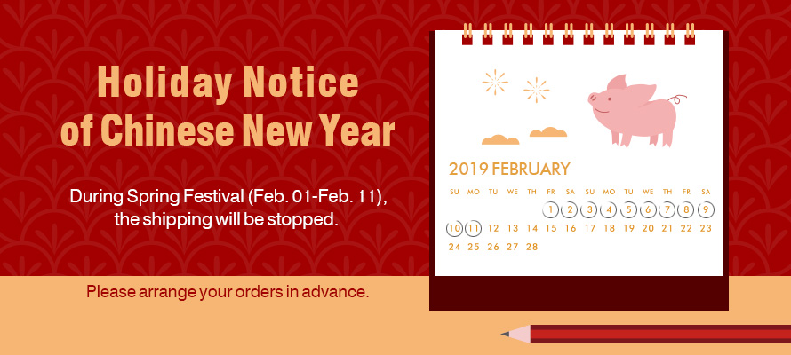 No Shipping during Spring Festival!