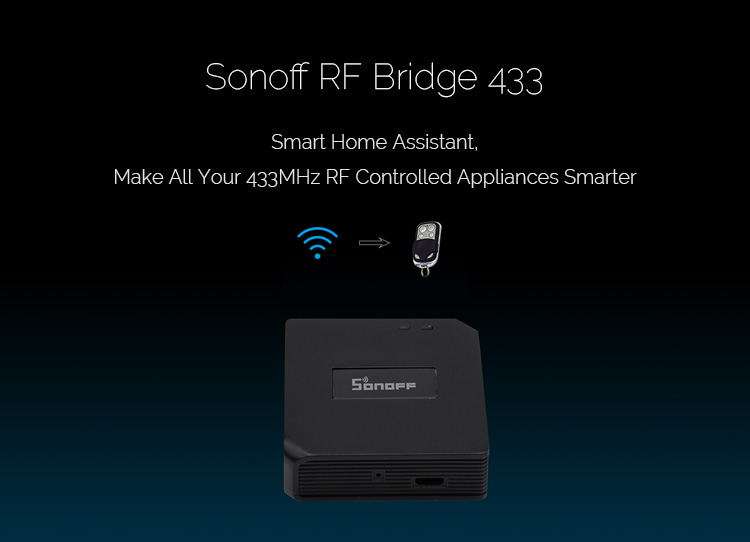 sonoff rf bridge 433 wifi controller